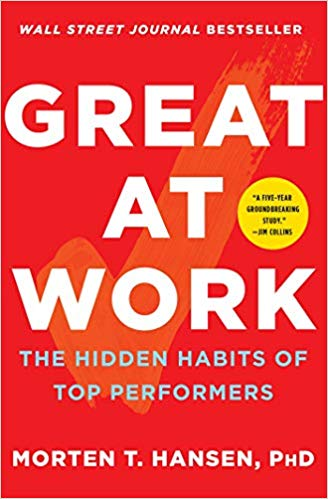 Great At work - Book by Morten Hansen for Time management and delightful read